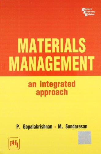 Materials Management: An Integrated Approach: M. Sundaresan,P. Gopalakrishnan