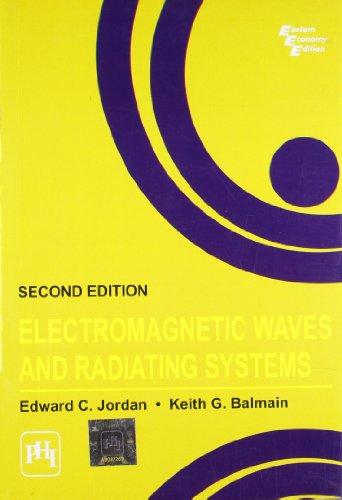 ELECTROMAGNETIC WAVES AND RADIATING SYSTEMS, 2ND ED.: JORDAN & BALMAIN