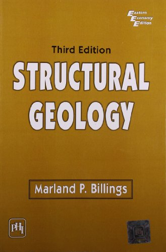 Structural Geology, Third Edition: Marland P. Billings