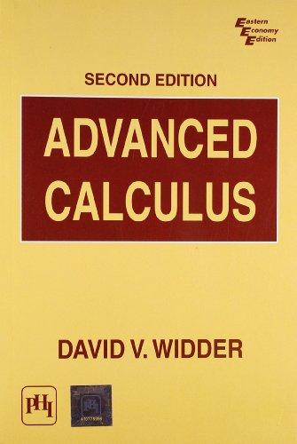 Advanced Calculus, Second Edition: David D. Widder