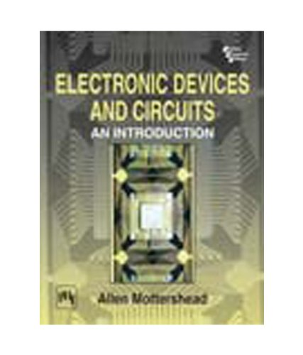 ELECTRONIC DEVICES AND CIRCUITS: AN INTRODUCTION: MOTTERSHEAD