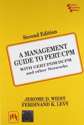 Management Guide to PERT/CPM, A: With GERT/PDM/DCPM: LEVY FERDINAND K.,