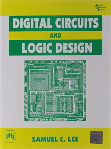 Digital Circuits and Logic Design: Samuel C. Lee