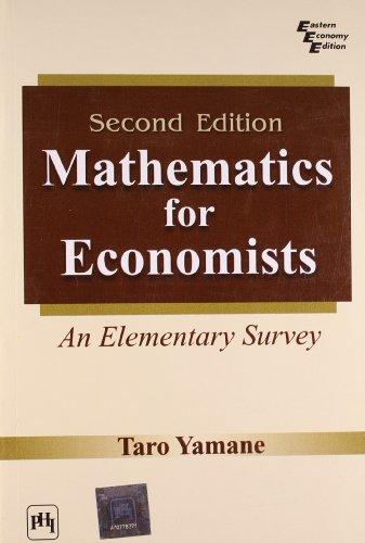 Mathematics For Economists: An Elementary Survey: YAMANE TARO