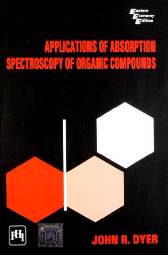 9788120302525: Applications of Absorption Spectroscopy of Organic Compounds