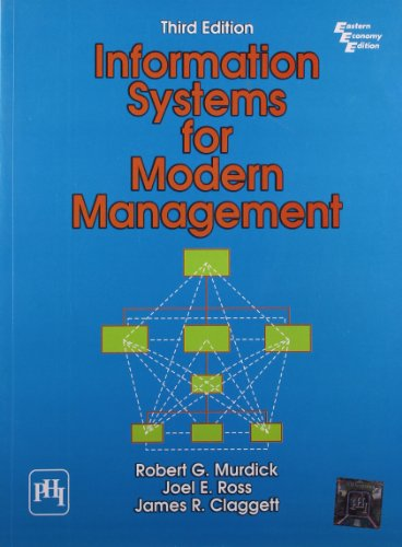 Information Systems for Modern Management, Third Edition: James R. Claggett,Joel