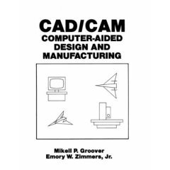 9788120304024: Computer Aided Design & Manufacturing