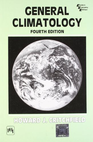 General Climatology, Fourth Edition: Howard J. Critchfield