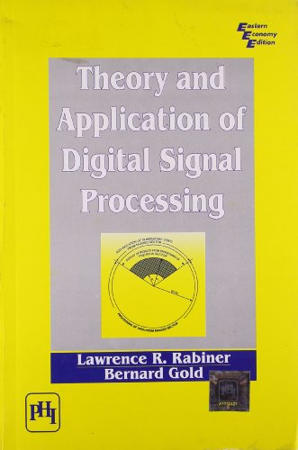 Theory And Application Of Digital Signal Processing: Lawrence R. Rabiner;