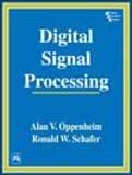 Digital Signal Processing: Alan V. Oppenheim,Ronald W. Schafer