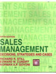Sales Management : Decisions, Strategies, and Cases: CUNDIFF EDWARD W.,
