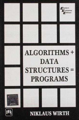 9788120305694: Algorithms + Data Structures = Programs