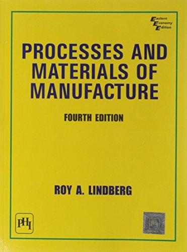 PROCESSES & MATERIALS OF MANUFACTURE 4ED: Lindberg