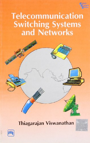 Telecommunication Switching Systems and Networks: Viswanathan, Thiagarajan