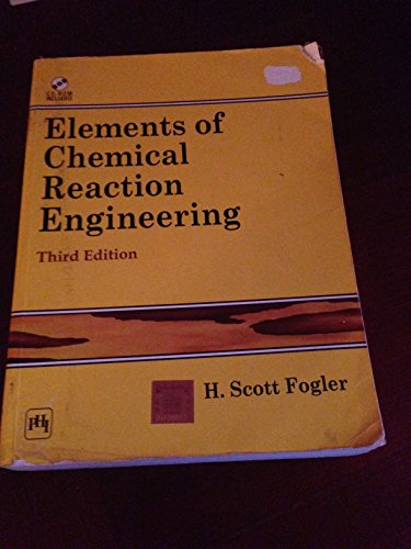 9788120307452: Elements of Chemical Reaction Engineering