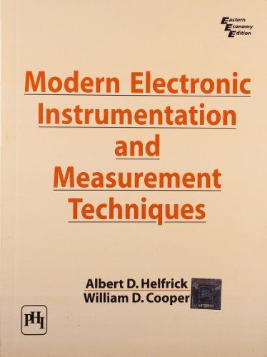 Modern Electronic Instrumentation & Measurement Techniques: Helfrick & Cooper