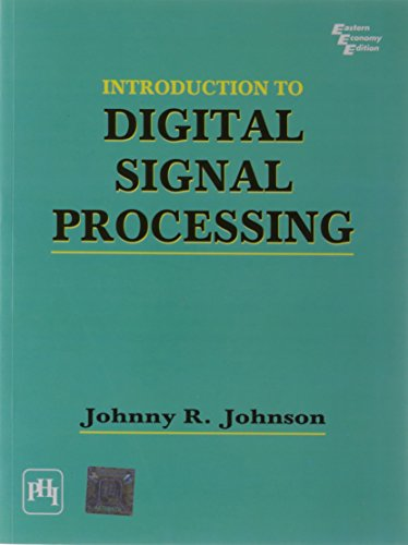 Introduction to Digital Signal Processing: Johnny R. Johnson