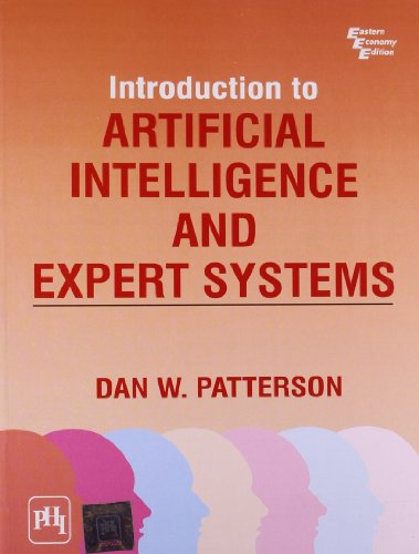 Introduction to Artificial Intelligence and Expert Systems: Dan W. Patterson
