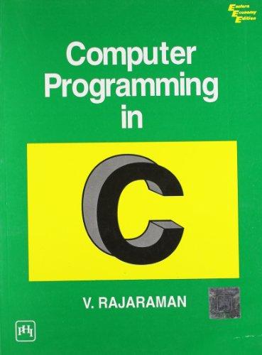9788120308596: Computer Programming in C
