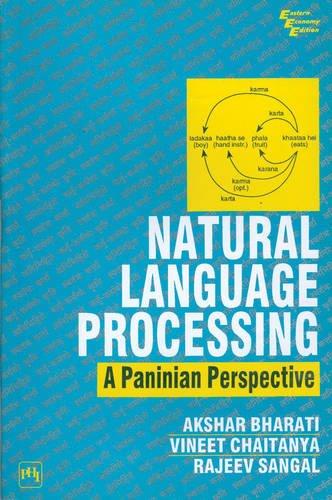 Natural Language Processing: A Paninian Perspective: Akshar Bharati,Rajeev Sangal,Vineet Chaitanya