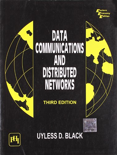 Data Communications and Distributed Networks, Third Edition: Uyless Black