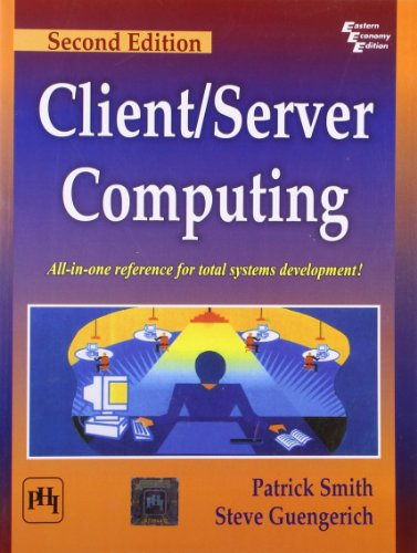Client/Server Computing (Second Edition): Patrick Smith,Steve Guengerich
