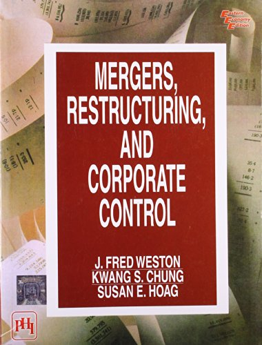 MERGERS, RESTRUCTURING AND CORPORATE CONTROL: WESTON, ET AL.