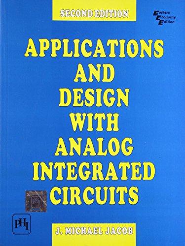 9788120310155: Application & Design Of Analog Integrated, 2/E