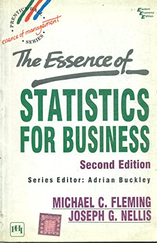 9788120311992: The Essence Of Statistics For Business,