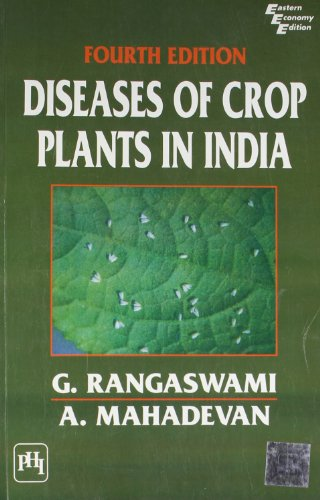 Diseases of Crop Plants in India, Fourth Edition: A. Mahadevan,G. Rangaswami