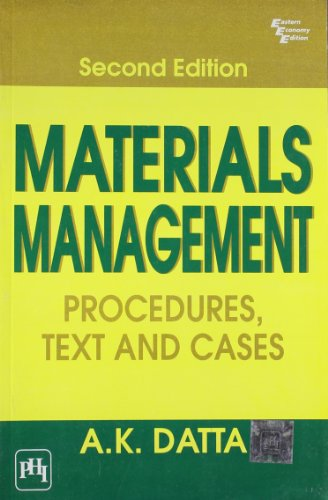 Materials Management: Procedures, Text and Cases, (Second: A.K. Datta