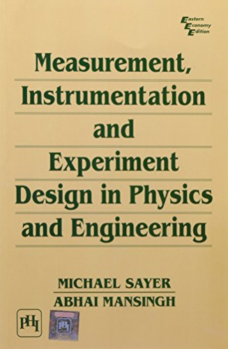 9788120312692: Measurment, Instrumentation and Experiment Design in Physics and Engineering