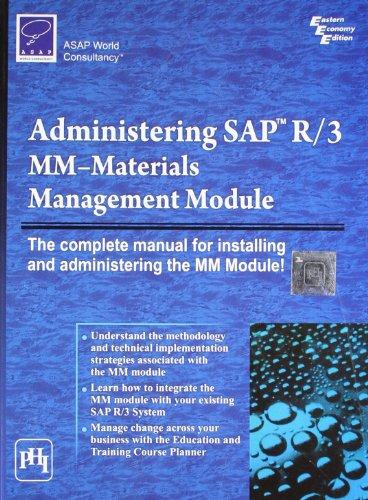 Administering Sap R/3: Mm-materials Management Modole: ASAP WORLD CONSULTANCY