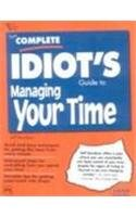 9788120314023: The Complete Idiot's Guide to Managing Your Time