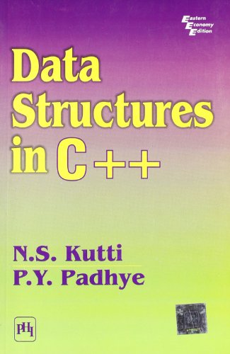 Data Structures in C++: N.S. Kutti,P.Y. Padhye