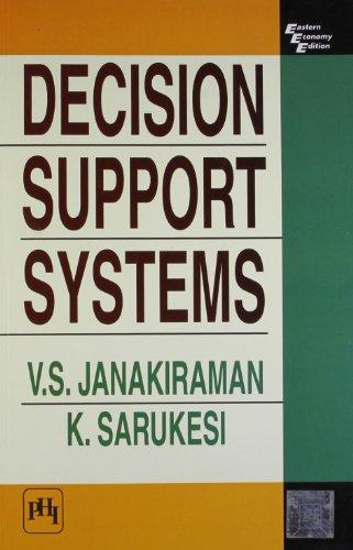 Decision Support Systems (Paperback): V.S. Janakiraman, K.