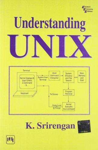 Understanding UNIX: K. Srirengan