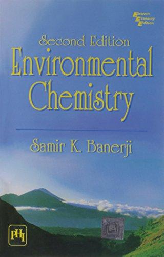 Environmental Chemistry: Samir, Banerjee K.