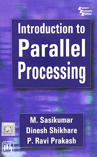 Introduction to Parallel Processing: Dinesh Shikhare; M.