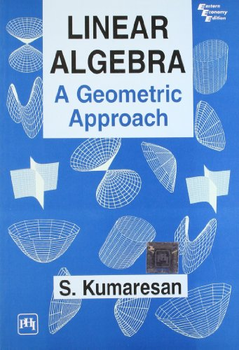 9788120316287: Linear Algebra: A Geometric Approach