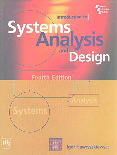 Introduction to Systems Analysis & Design 4th: Hawryszkiewycz
