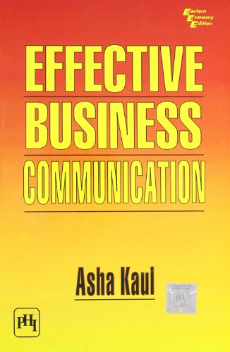 Effective Business Communication: Asha Kaul