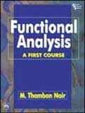 Functional Analysis: A First Course: M. Thamban Nair