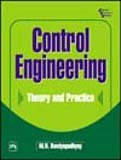 Control Engineering: Theory and Practice: M.N. Bandyopadhyay