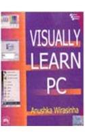 9788120320147: Visually Learn PC