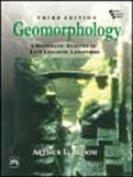 9788120320574: Geomorphology: A Systematic Analysis of Late Cenozoic Landforms (3rd Edition)
