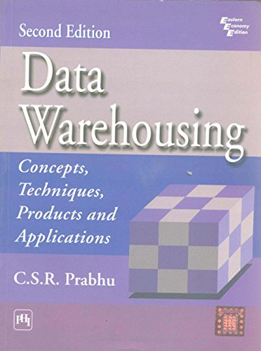 9788120320680: Data Warehousing: Concepts, Techniques and Applications
