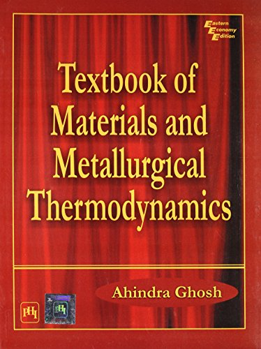 9788120320918: Textbook of Materials and Metallurgical Thermodynamics