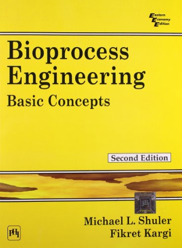 Bioprocess Engineering 2/Ed: Shuler