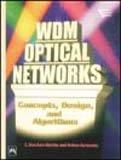 9788120321298: Wdm Optical Networks: Concepts, Design and Algorithms